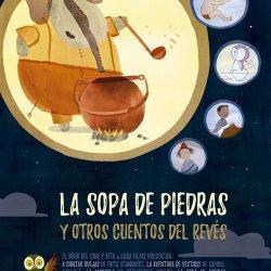 La sopa de piedras y otros cuentos del revés